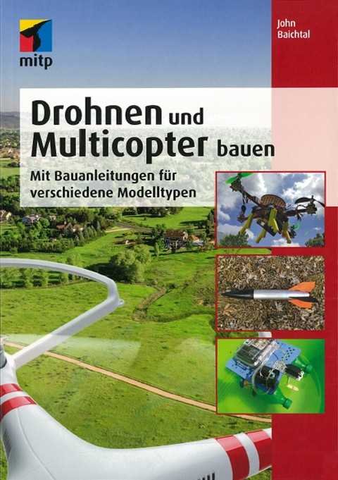 Drohnen und Multicopter bauen