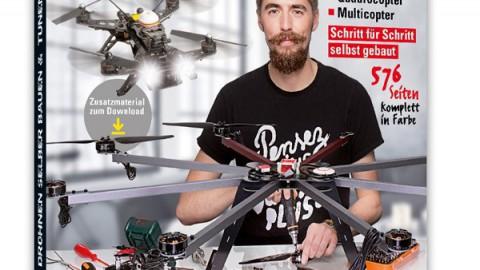 """""""Drohnen selber bauen & Tunen"""" – Buchrezension"""