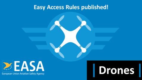 EASA veröffentlicht Easy Access Rules für Drohnen